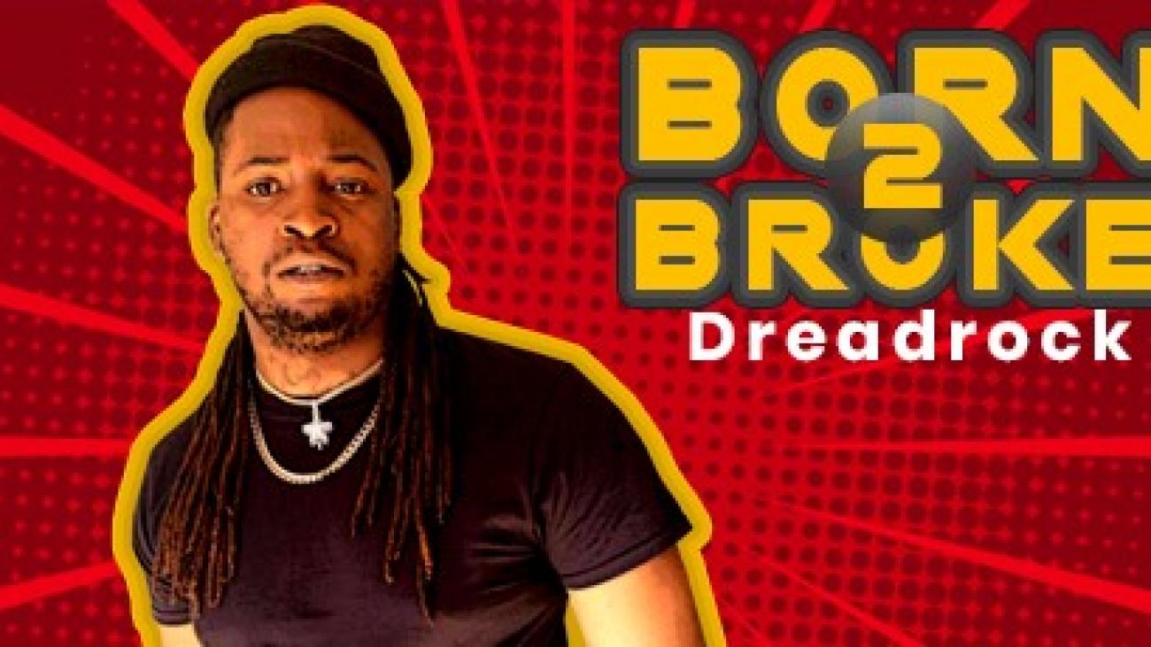 Chicago Rapper Dreadrock - BornBroke2