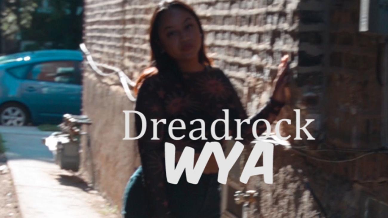 Dreadrock music video WYA